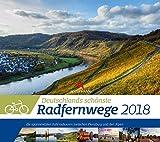 Deutschlands schönste Radfernwege - Kalender 2018 - Ackermann-Verlag - Wandkalender - 54 cm x 48 cm