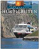 Abenteuer HURTIGRUTEN (TING-Buch) - Mit dem Postschiff ins Reich der Mitternachtssonne - Ein Bildband mit über 240 Bildern auf 128 Seiten - STÜRTZ Verlag