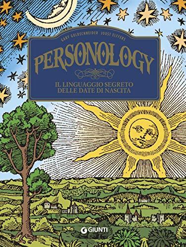 Personology. Il linguaggio segreto delle date di nascita (Varia)
