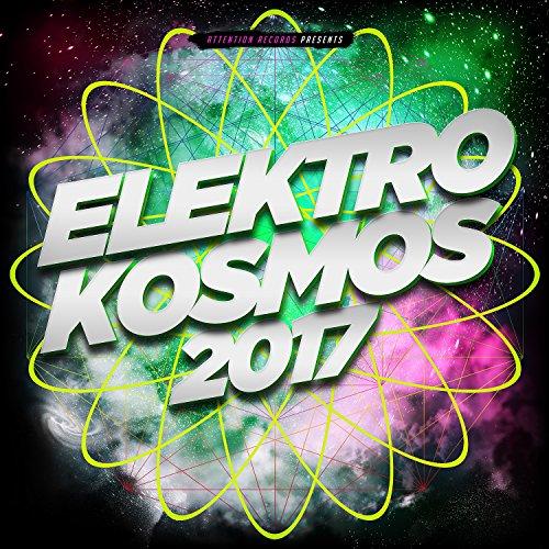 Elektro Kosmos 2017 [Explicit]