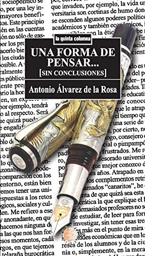 Una forma de pensar (sin conclusiones) (La quinta columna) por Antonio Álvarez De La Rosa