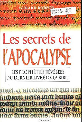 Les secrets de l'Apocalypse par Gérard Bodson