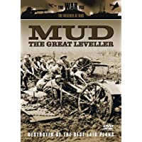 The Weather At War - Mud-The Great Leveller