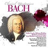 Jean-Sébastien Bach: Ses plus belles oeuvres