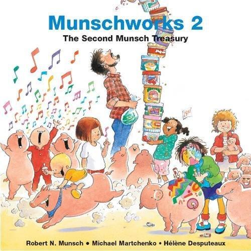 Munschworks: The Second Munsch Treasury (Munshworks)