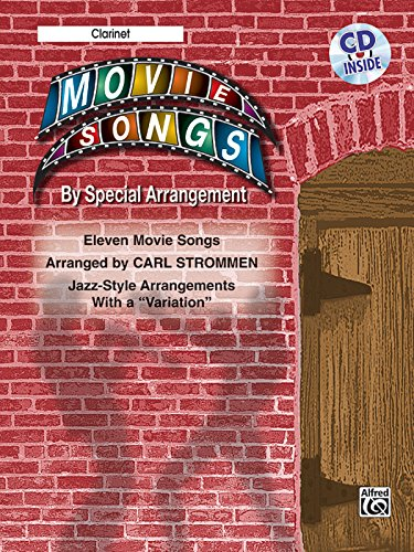 """Movie Songs by Special Arrangement (Jazz-Style Arrangements with a """"""""Variation""""""""): Clarinet (Book & CD)"""