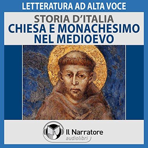 Chiesa e Monachesimo nel Medioevo (Storia d'Italia 27)  Audiolibri