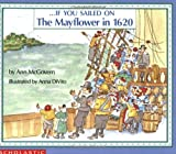 If You Sailed on the Mayflower in 1620 - Ann McGovern