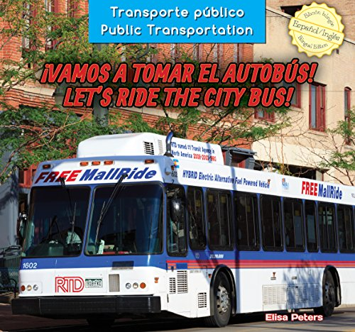 Vamos a tomar el autobús! / Let's Ride the City Bus! (Transporte público / Public Transportation) por Elisa Peters