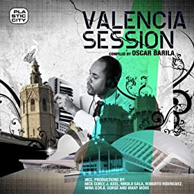 Valencia Session, compiled by Oscar Barila