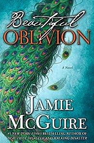 Beautiful Oblivion Limited Edition: A Novel  by Jamie McGuire par Jamie McGuire