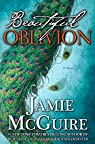 Beautiful Oblivion Limited Edition: A Novel  by Jamie McGuire par McGuire