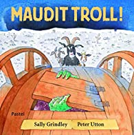 Maudit troll ! par Peter Utton