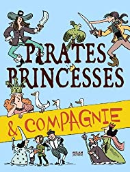 Pirates, princesses et compagnie