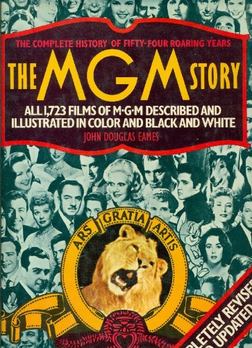 the-mgm-story-the-complete-history-of-fifty-four-roaring-years