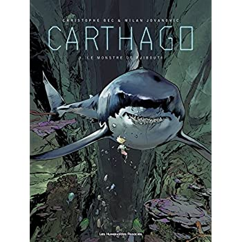 Carthago, tome 3: Le monstre de Djibouti