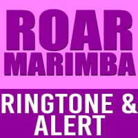 Roar - Katy Perry Marimba Ringtone & Alert