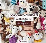 Doudous et accessoires au crochet pour les enfants...