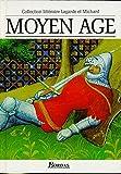 Moyen Age - Les Grands Auteurs français du programme - Anthologie et Histoire littéraire by André Lagarde (1993-03-01) - Bordas - 01/03/1993