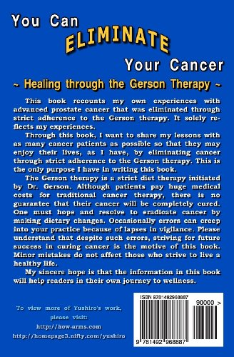 You Can Eliminate Your Cancer: Healing through the Gerson Therapy