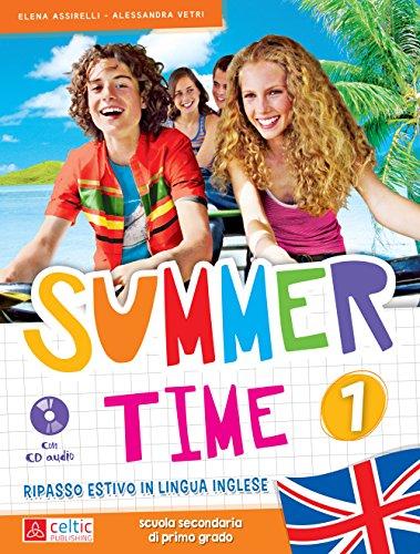 Summertime. Con CD Audio. Per la Scuola media: 1