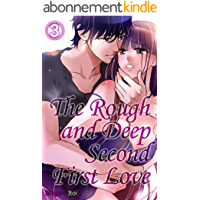 The Rough and Deep Second First Love Vol.3 (TL Manga) (English Edition)