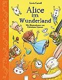 Alice im Wunderland: Mit Illustrationen von Christiane Hansen