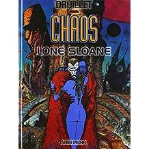 Lone Sloane, tome 4 : Chaos