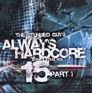 The Stunned Guys - Always Hardcore Vol. 8