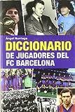 Diccionario de jugadores del FC Barcelona (Base Hispánica)