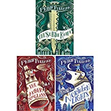 His Dark Materials Gift-Edition Trilogy 3 Books Collection Set by Philip Pullman (Northern Lights, The Subtle Knife, The Amber Spyglass)(Philip Pullman Collection)