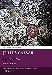 The Civil War: Bk. 1 & 2 (Classical Texts)