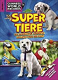 Guinness World Records Super Tiere Vol. 1