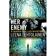 Her Enemy (The Maria Kallio Series Book 2) (English Edition)