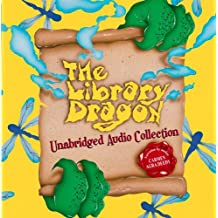 The Library Dragon by Carmen Agra Deedy (2012-04-01)
