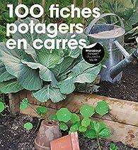 100 fiches potagers en carré par Pierre-Yves Nedelec
