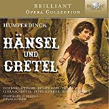 HUMPERDINCK: Hansel und Gretel (Brilliant Opera