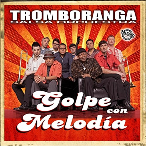 Golpe Con Melodia - Tromboranga