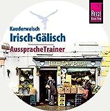 Reise Know-How Kauderwelsch AusspracheTrainer Irisch-Gälisch (Audio-CD): Kauderwelsch-CD