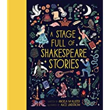 Mcallister, A: Stage Full of Shakespeare Stories