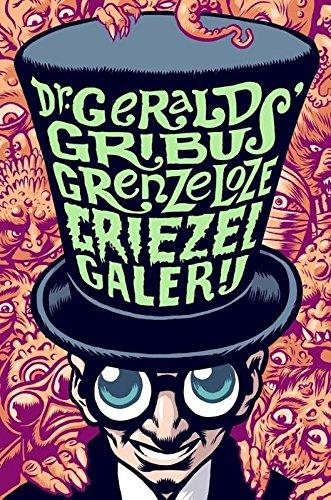 dr-gerald-gribus-grenzeloze-griezelgallerij