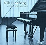 Songtexte von Nils Lindberg - Alone With My Melodies