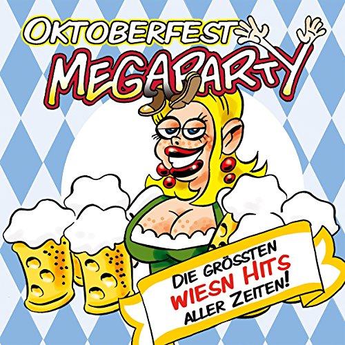 8445b57be8f2d9 Oktoberfest Megaparty Die grössten Wiesn Hits aller Zeiten!