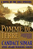 Image de Pomme de Terre: A novel of the Minnesota Uprising (Abercrombie Trail Book 2) (English Edition)