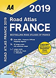 Road Atlas France 2019 (AA Road Atlas France)