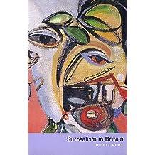 Surrealism in Britain (Routledge Revivals)