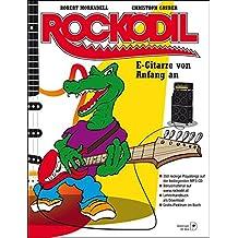 Rockodil: E-Gitarre von Anfang an