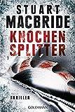 Knochensplitter: Thriller (Detective Sergeant Logan McRae, Band 7) bei Amazon kaufen