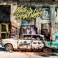 White Trash Blues