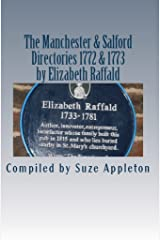 The Manchester & Salford Directories 1772 & 1773 by Elizabeth Raffald Kindle Edition